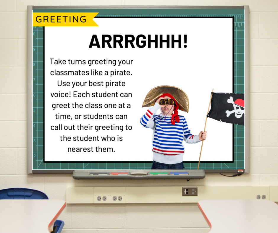 """A slide on a whiteboard that gives directions for """"Arrrrgh"""" morning meeting greeting."""