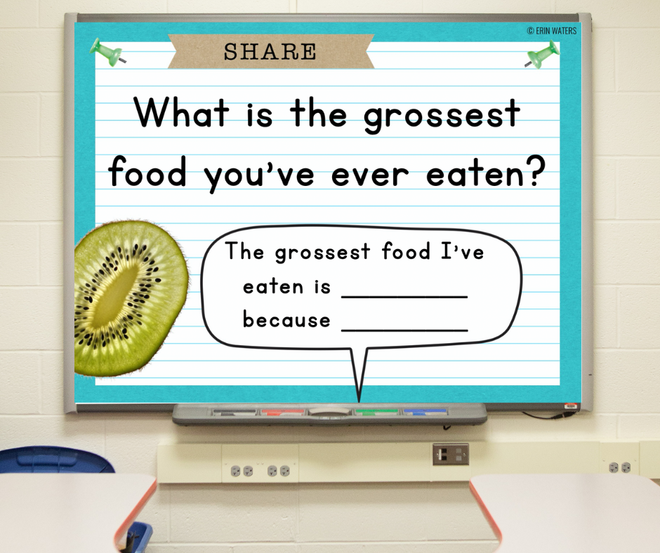 """A slide on a whiteboard that asks, """"What is the grossest food you've ever eaten?"""""""