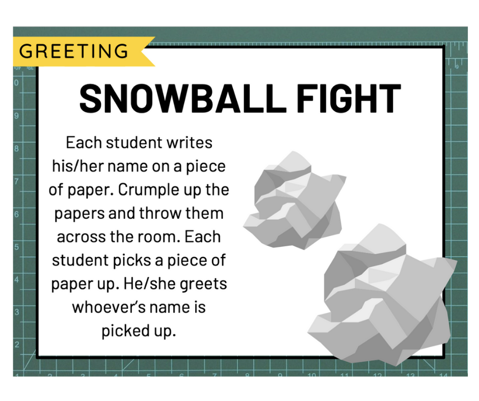 whiteboard slide showing rules for Snowball Fight morning meeting greeting.